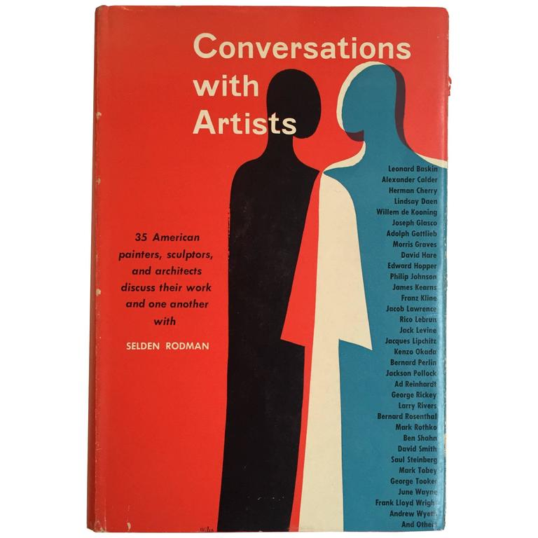Selden Rodman – Conversations with Artists First Edition, 1957 'Scarce' For Sale