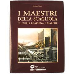 Maestri Della Scagliola in Emilia Romagna e Marche First Edition