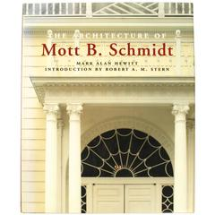 """Architecture of Mott B. Schmidt"" First Edition Book"