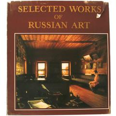 Selected Works of Russian Art 11th-Early 20th Century, First Edition