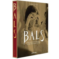 """BALS: Legendary Costume Balls of the 20th Century"" Book"