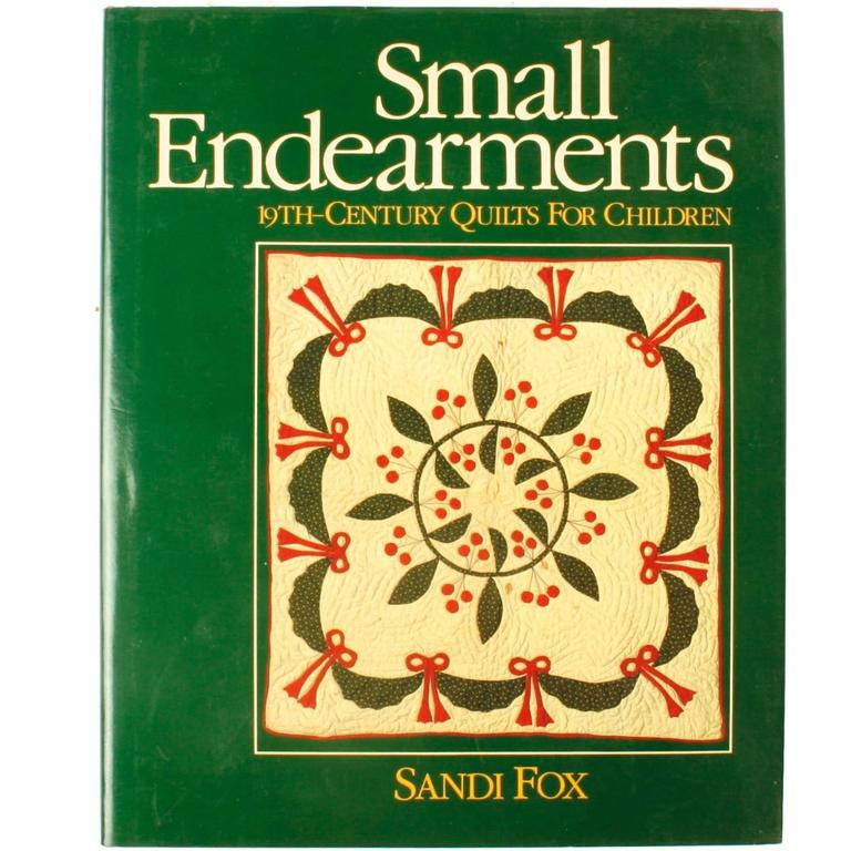 Small Endearments, 19th Century Quilts for Children, Signed
