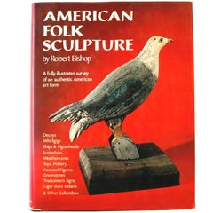 American Folk Sculpture by Robert Bishop