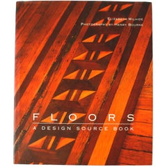 Floors, a Design Source Book by Elizabeth Wilhide, First Edition