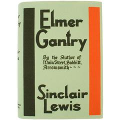 Elmer Gantry by Sinclair Lewis, First Edition