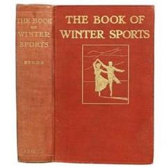Ski Book, 'The Book of Winter Sport', First Edition, Syres
