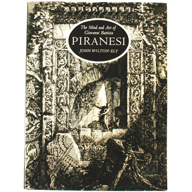 """""""The Mind and Art of Giovanni Piranesi"""" Book by John Wilton-Ely, First Edition"""