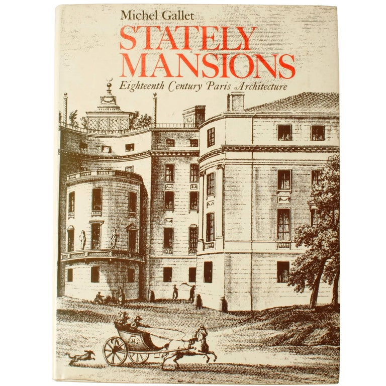 Stately Mansions, 18th Century Paris Architecture, First Edition For Sale