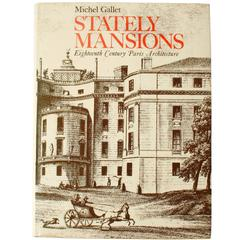 Stately Mansions, 18th Century Paris Architecture, First Edition