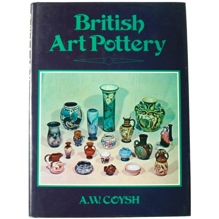 British Art Pottery by A.W. Coysh, First Edition For Sale