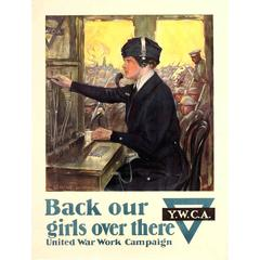 Original WWI YWCA United War Work Campaign Poster - Back Our girls Over There