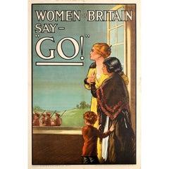 Original Iconic World War One Propaganda Poster - Women Of Britain Say Go! WW1