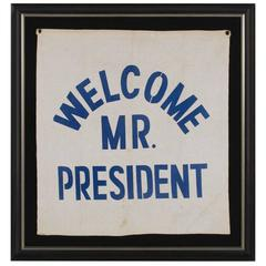 """Welcome Mr. President"" Canvas Banner Made for President Franklin Roosevelt"