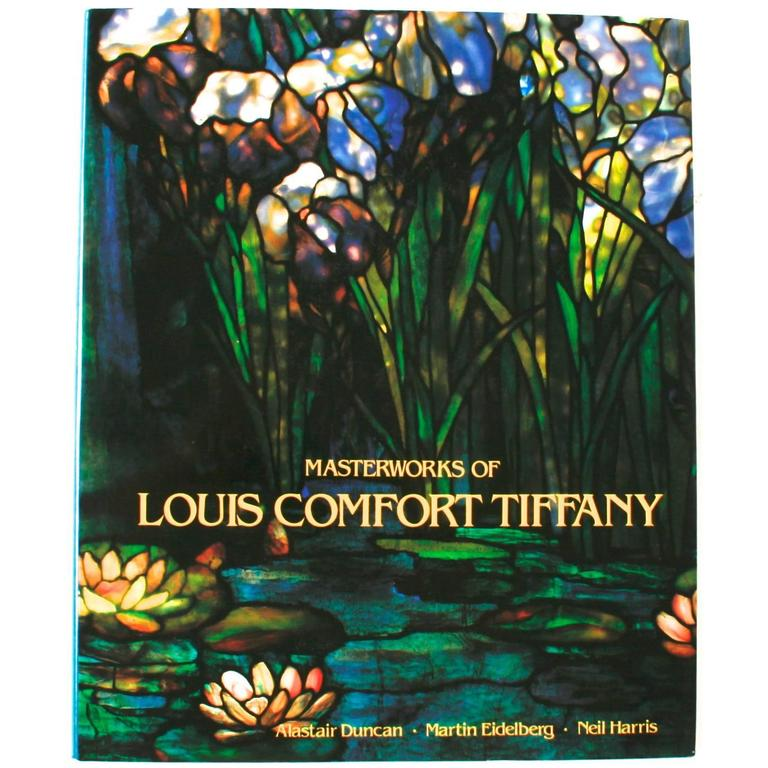 Masterworks of Louis Comfort Tiffany, First Edition 1