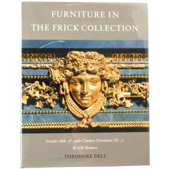 Furniture in The Frick Collection by Theodore Dell, 1st Edition