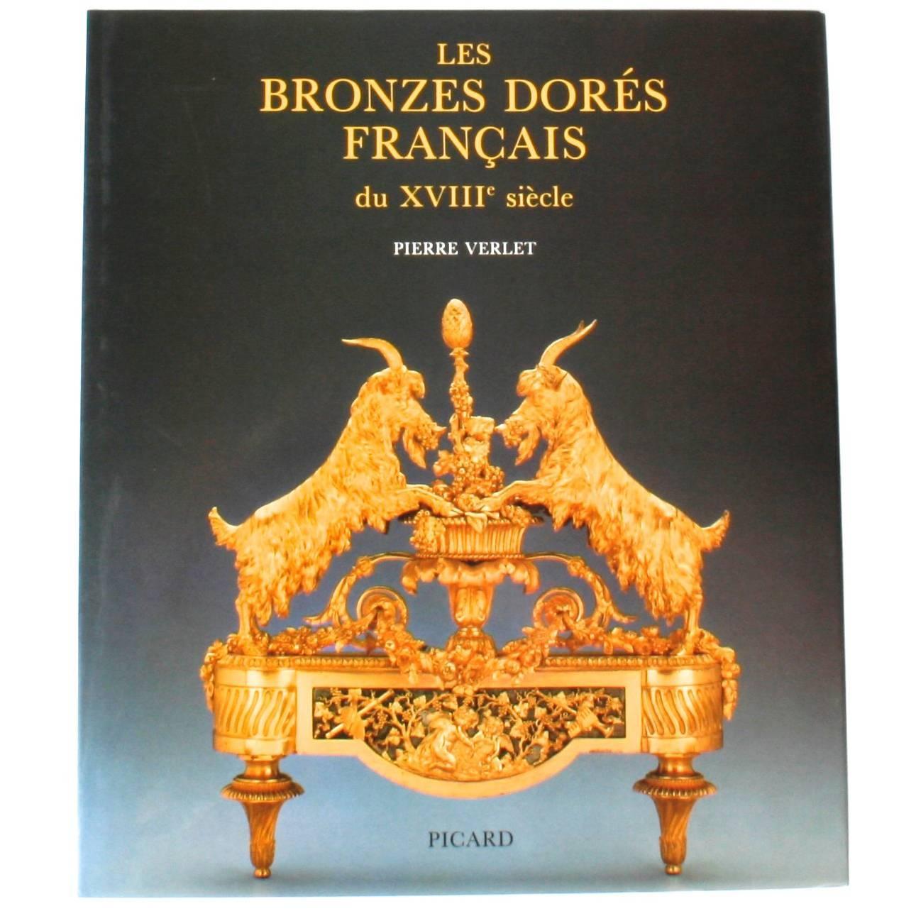 Les Bronzes Dores Francais du Xviii Siecle by Pierre Verlet