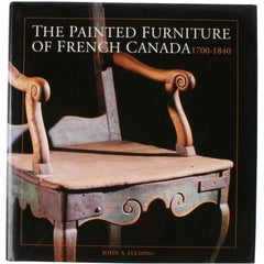 Painted Furniture of French Canada, 1700-1840, First Edition