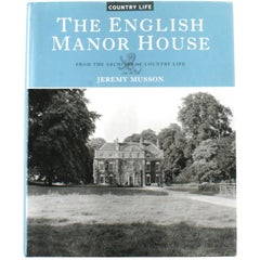 """The English Manor House: From the Archives of Country Life"" Book First Edition"