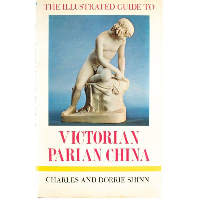 """""""The Illustrated Guide to Victorian Parian China,"""" First Edition Book"""