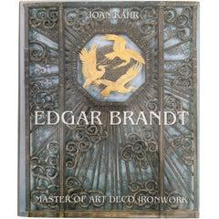 Edgar Brandt, Master of Art Deco Ironwork, Joan Kahr