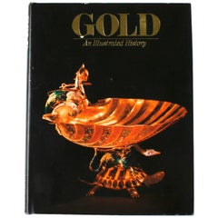 Gold, An Illustrated History, First Edition