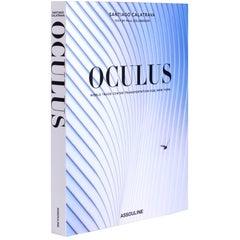 """Santiago Calatrava: Oculus"" Book"