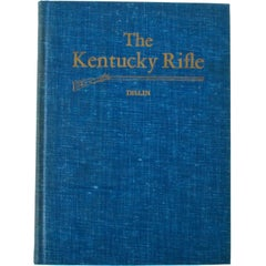 The Kentucky Rifle by Captain G. W. Dillin