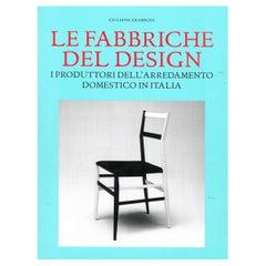 """Le Fabbriche Del Design I Produttori Dell'arredamento Domestico in Italia """"Book"""""""