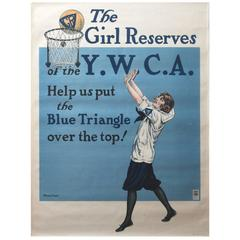 """Original WW I Poster """"The Girl Reserves of the YWCA United War Work Campaign"""""""