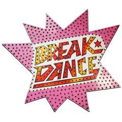 Huge 20th Century Aluminium Fair Breakdance Sign