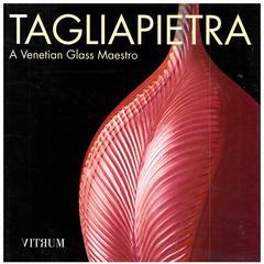 """""""Tagliapietra: A Venetian Glass Maestro"""" Book"""