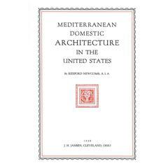 Mediterranean Architecture in the United States 'Book'