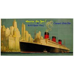 "Very Rare Original 1930s Cunard White Star Queen Mary Poster ""America This Year"""