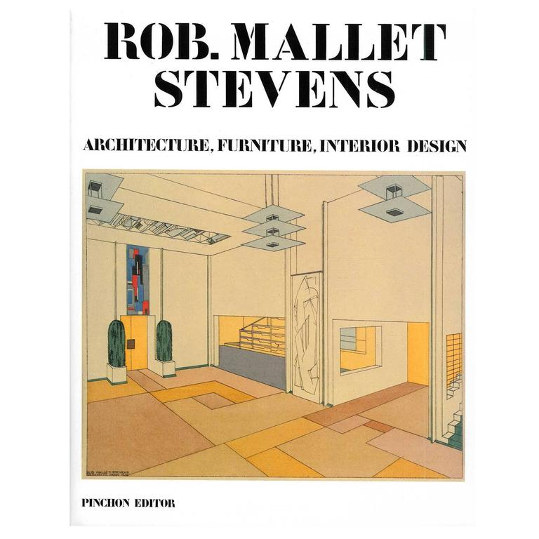 Rob Mallet Stevens Architecture Furniture Interior Design Book At 1stdibs