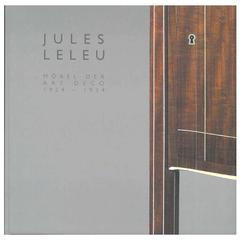 """""""JULES LELEU - Mobel der Art Deco 1924-1934"""" Book"""