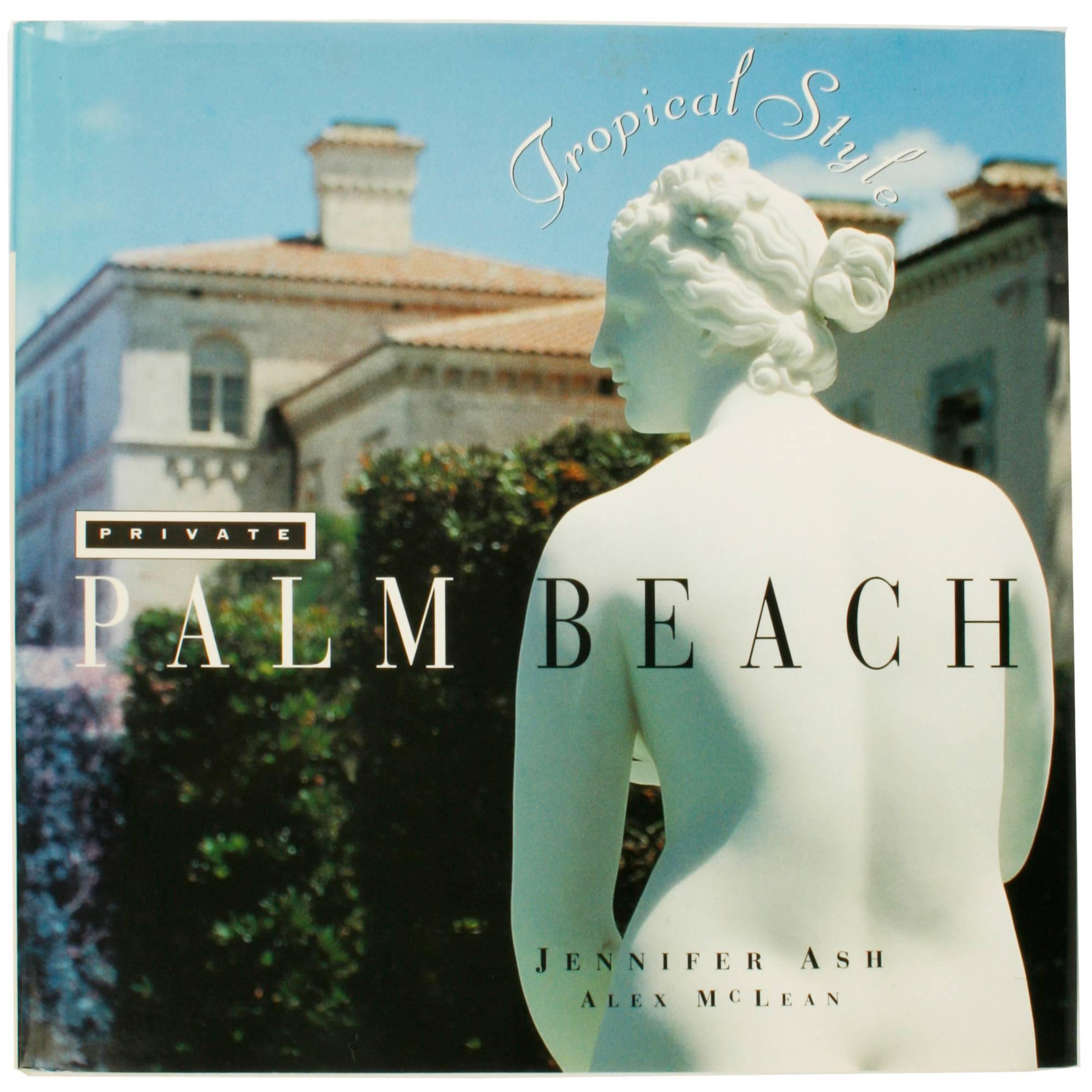 Private Palm Beach, Tropical Style, 1st Ed