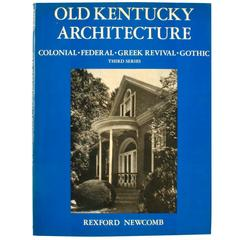 """""""Old Kentucky Architecture"""" Book by Rexford Newcomb"""