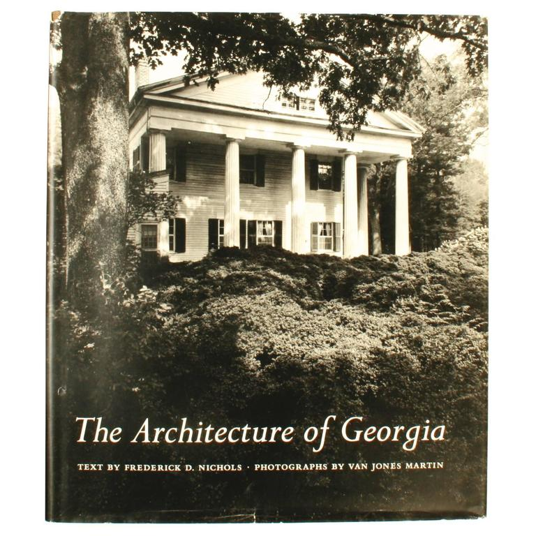 Architecture of Georgia by Frederick Nichols Signed 1st Edition Book For Sale