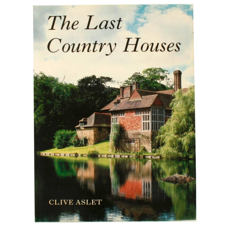 The Last Country Houses by Clive Aslet, 1st Ed For Sale