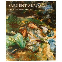 Sargent Abroad, Figures and Landscapes, 1st Edition