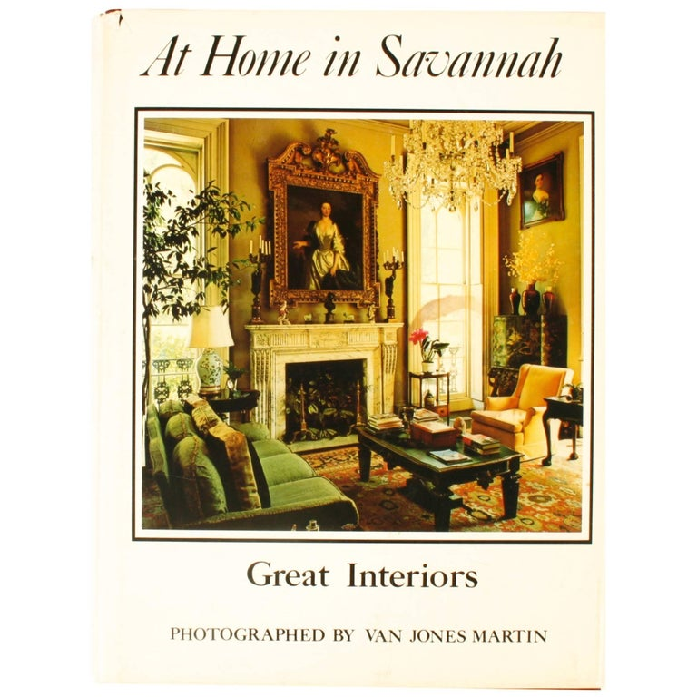 At Home in Savannah, Great Interiors, First Edition For Sale