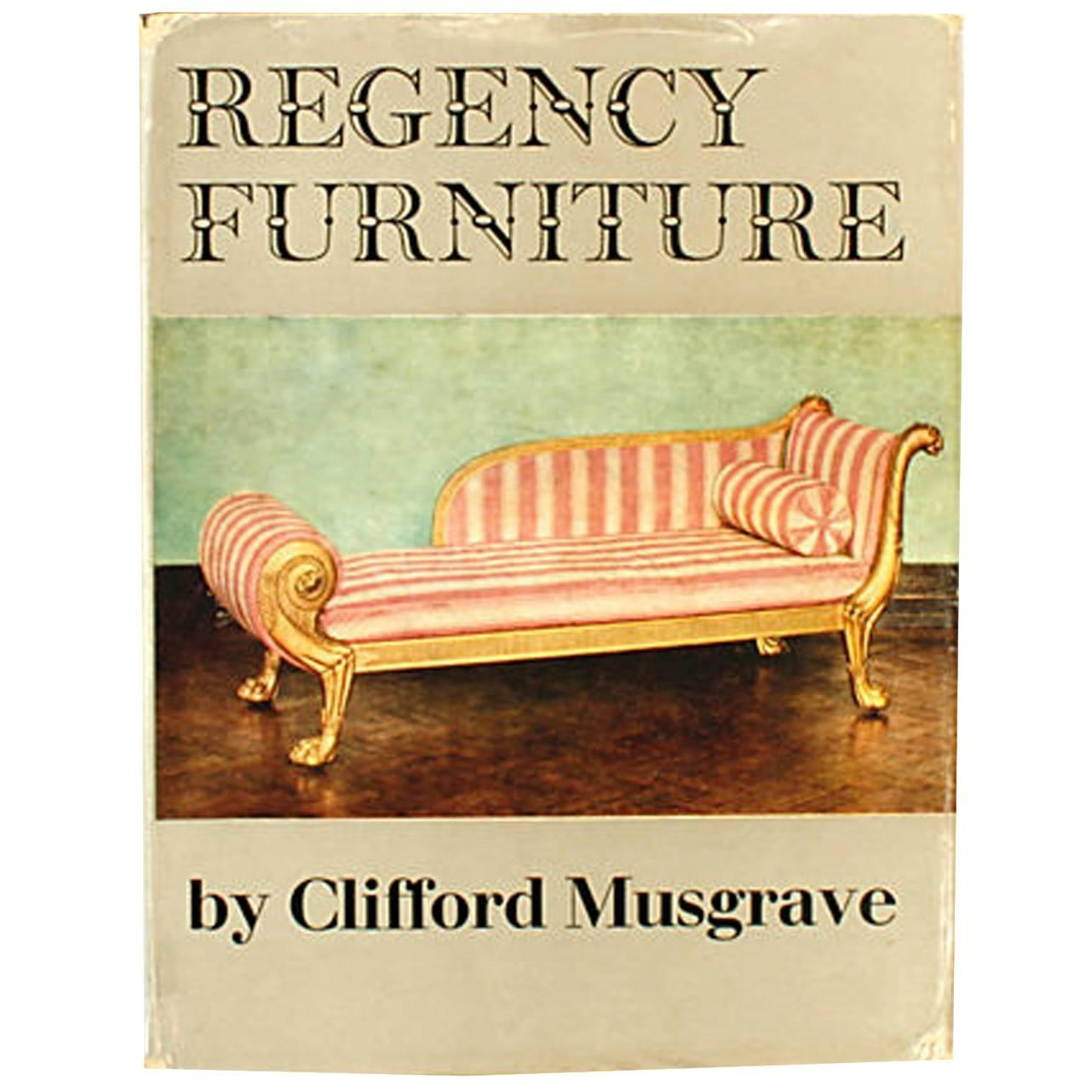 Regency Furniture by Clifford Musgrave, First Edition