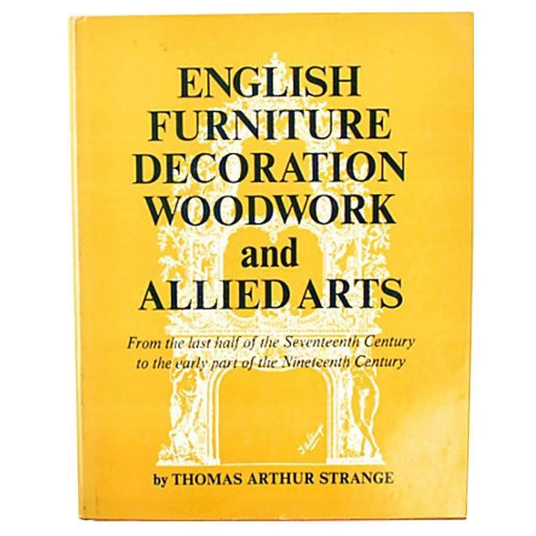 English Furniture Decoration by Thomas Strange, 1st Ed