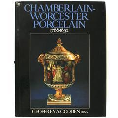 Chamberlain-Worcester Porcelain, 1788-1852 by Geoffrey a. Godden