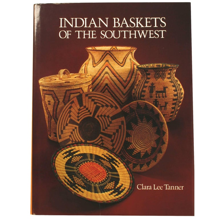 Indian Baskets of the Southwest by Clara Lee Tanner, First Edition For Sale