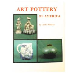 Art Pottery of America by Lucile Henske, First Edition