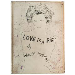 """Maude Hutchins """"Love Is a Pie,"""" 1952 'Early Andy Warhol Dust Jacket Design'"""