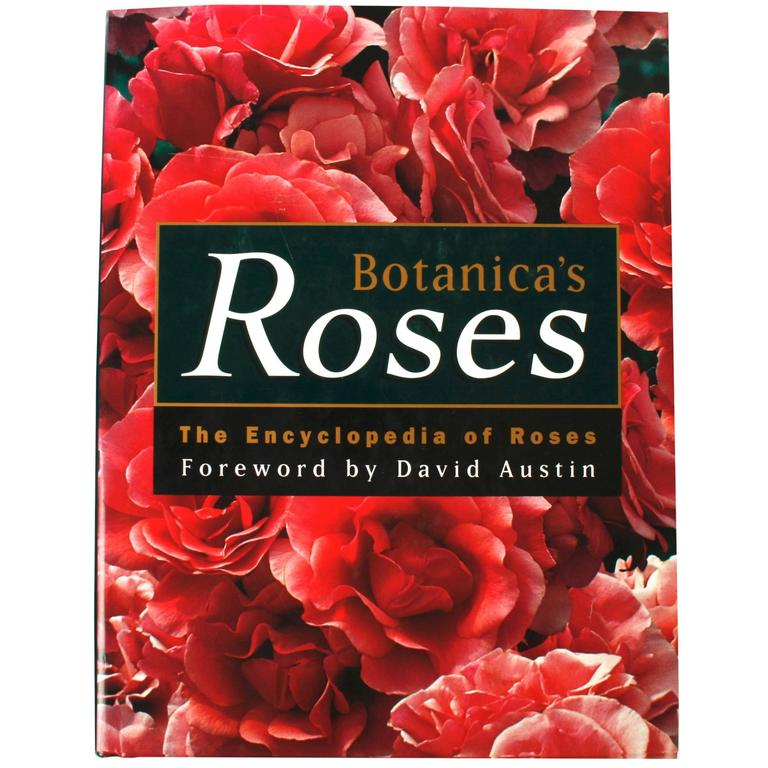 """Botanica's Roses, The Encyclopedia of Roses"" Book"