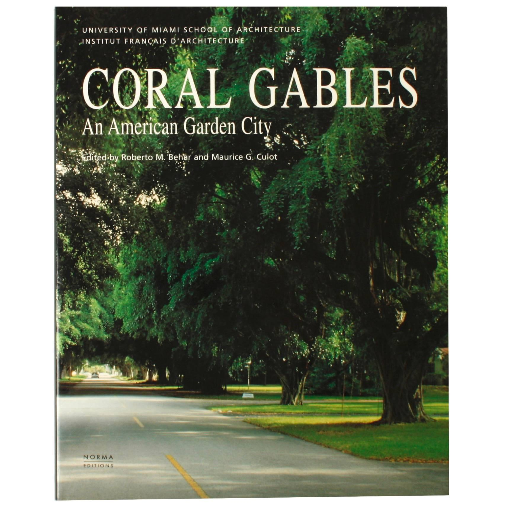 Coral Gables an American Garden City, First Edition