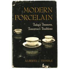 Modern Porcelain by Alberta C. Trimble, First Edition
